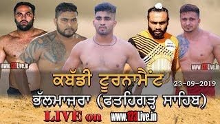 🔴 (LIVE) BHALMAJRA (FGS) KABADDI TOURNAMENT 23-09-2019/www.123Live.in