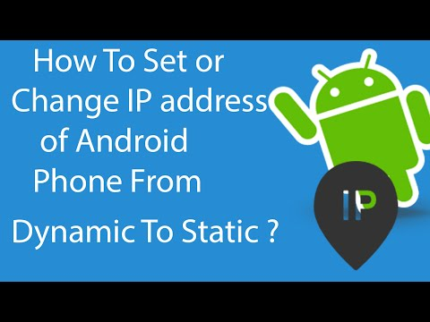How To Set or Change IP Address Of Your Android Phone From Dynamic to Static ?