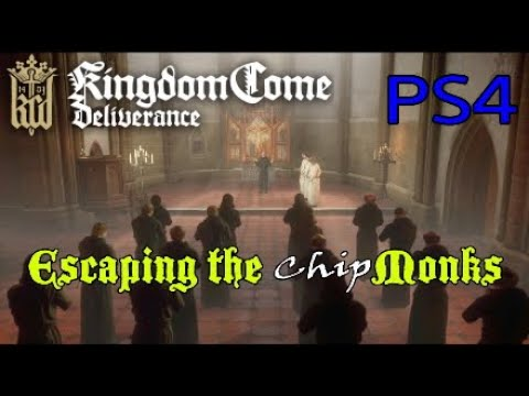 Kingdom Come Deliverance PS4 Escaping the (chip) Monks