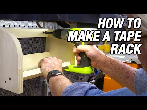 How to Make a Tape Rack