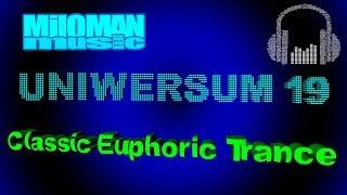 Miloman Music Project - Uniwersum 19 [ new classic uplifting Trance 2019 ]