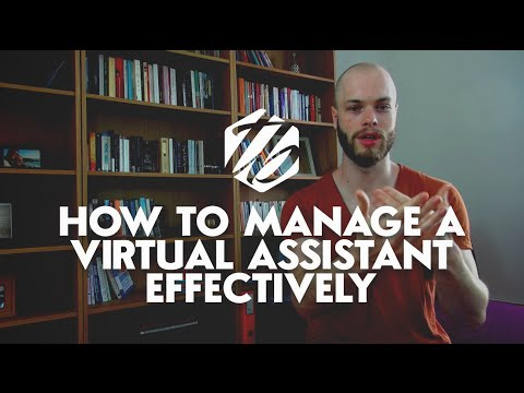 Virtual Assistant Tutorial — How To Manage Virtual Assistants Effectively | #167