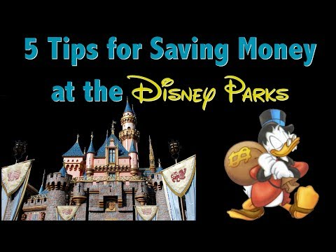 5 Ways to Save Money at Disneyland and Walt Disney World