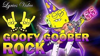 Goofy Goober Rock (Lyrics) Spongebob Squarepants