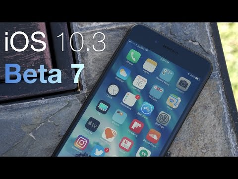 iOS 10.3 Beta 7 - What's New?