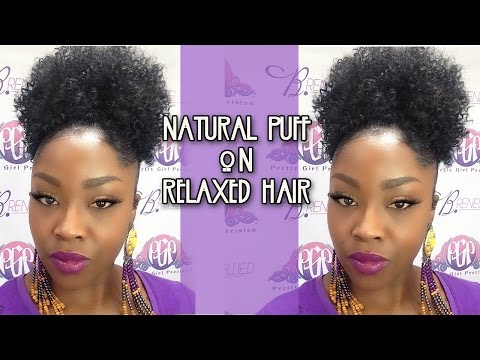Create a Natural Looking Puff| Relaxed Hair