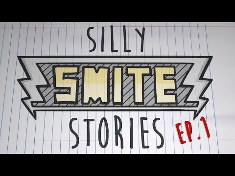 SMITE - Silly Stories #1