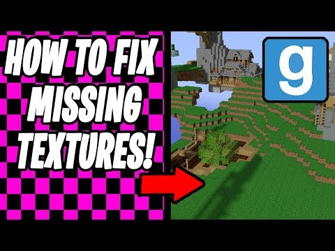 How To Fix All Missing Textures In Garry's Mod For Free (2018 Tutorial Gmod)