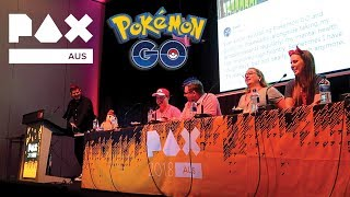 PAX AUS 2018 - I Choose You! The Community & Health Benefits of Pokemon Go