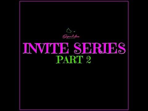 Invite series Part 2: The Invitation!