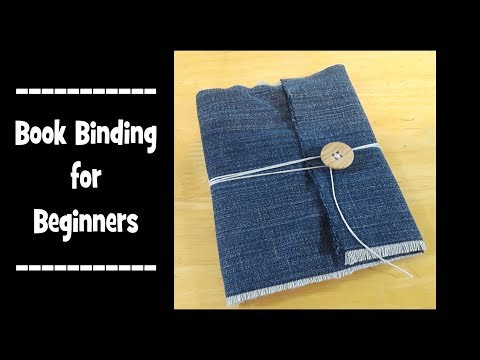 How to Make a Book - Book Binding for Beginners!  --3 Basic Techniques--