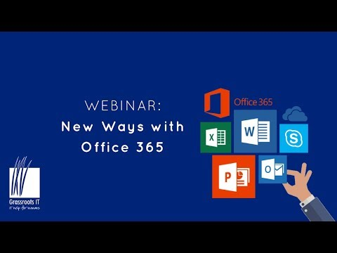 Webinar: New Ways with Office 365