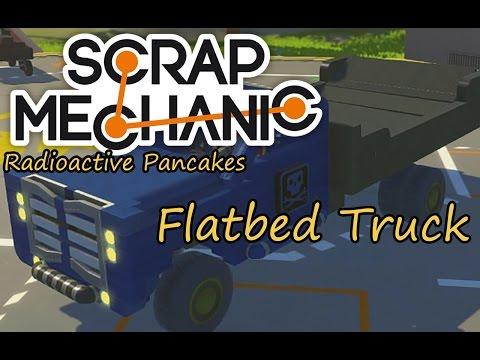 Scrap Mechanic - Flatbed Truck