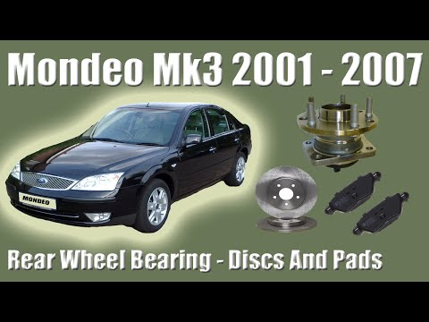 Ford Mondeo MK3 Rear Wheel Bearing Replacement Disc and Pads
