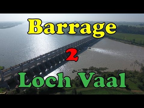 The Barrage and Loch Vaal 2