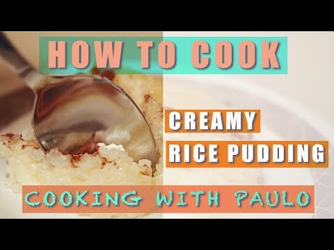 Learn How To Cook Rice Pudding