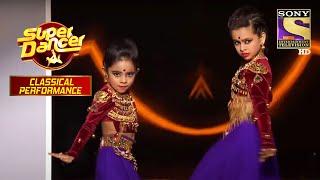 इस Duo ने किया Judges को Surprise | Super Dancer | Classical Performance