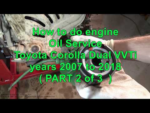 How to do engine Oil Service Toyota Corolla Dual VVTi years 2008 to 2018 PART 2 of 3