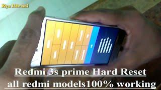 Redmi 3s prime Hard Reset all redmi models 100% working in Hindi