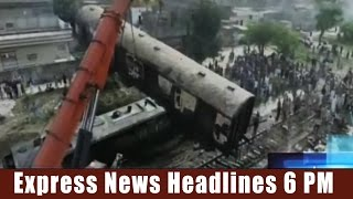 Express News Headlines - 06:00 PM | 28 March 2017