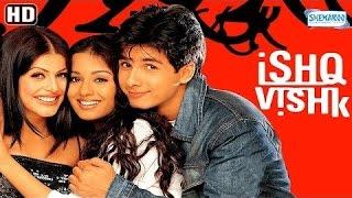 Ishq Vishk {HD} - Shahid Kapoor - Amrita Rao - Shenaz Treasurywala - Satish Shah - Hindi Full Movie