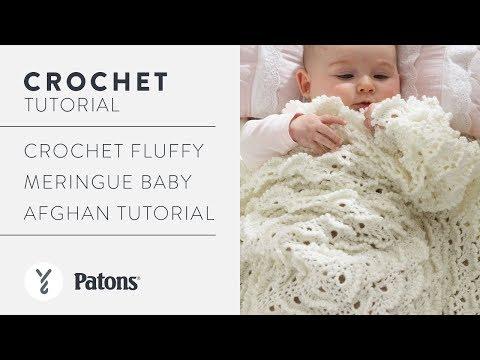 Crochet Fluffly Meringue Baby Afghan Tutorial