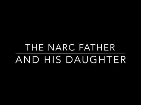 Narcissistic fathers and their daughters! The dangerous Combination!