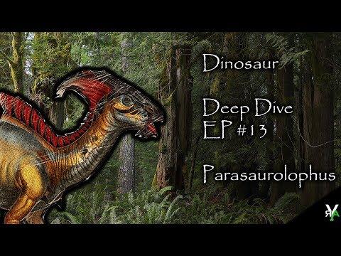 Dinosaur Deep Dive EP #13: Parasaurolophus