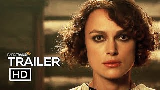 COLETTE Official Trailer #2 (2018) Keira Knightley Drama Movie HD