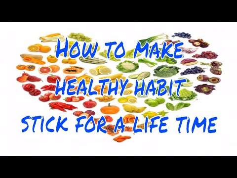 How to make healthy habits stick