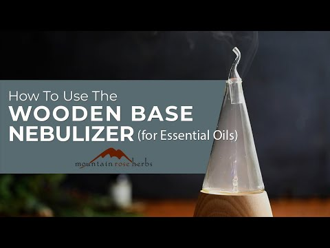 How To Use The Wooden Base Nebulizer (for Essential Oils)