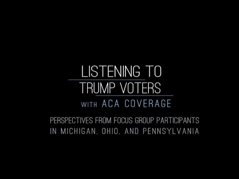 Listening to Trump Voters with ACA Coverage