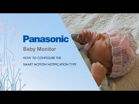 Panasonic Baby Monitor - How to configure the Smart Motion Notification