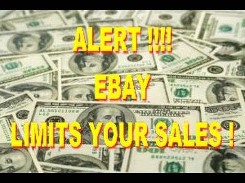 ALERT - EBAY LIMITS YOUR SALES - BEWARE !!!