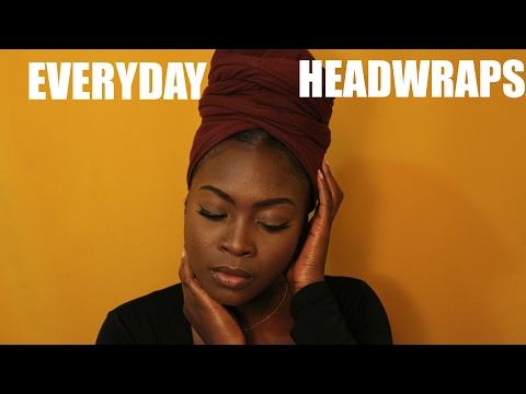EASY EVERYDAY HEADWRAPS || 4 WAYS