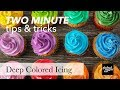How To Get Deep Color In Your Icing Two Minute Tips Tricks Global Sugar Art mp3