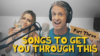 Songs for Social Distancing - Part 3 (Parody Medley)