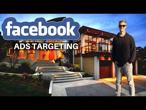 Facebook Ads Targeting in 2019 | How to Target for Real Estate Agents