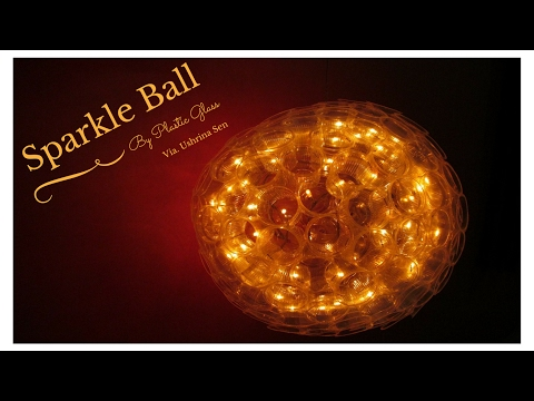 How to Make Sparkle Ball by Plastic Cups
