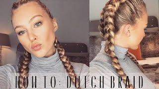 How To Dutch Braid Your Own Hair Hollie Hobin