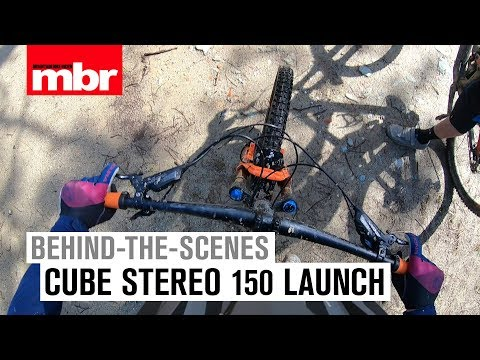 Cube Stereo 150 | Launch Behind-The-Scenes | Mountain Bike Rider