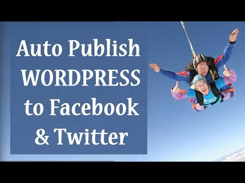 How to Auto Post Wordpress to Facebook & Twitter 2015