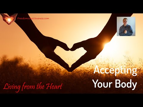 Accepting Your Body Insight (Living from the Heart Series)