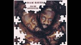 To Be Continued 1970 - Isaac Hayes