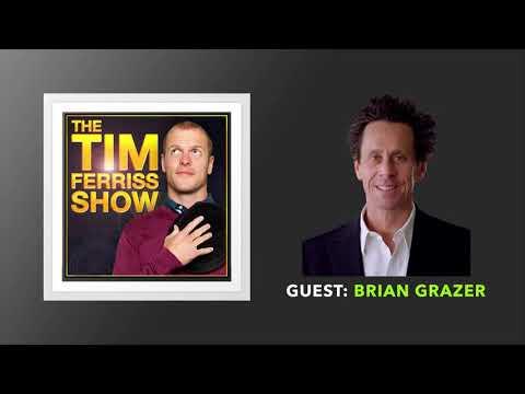 Brian Grazer Interview | The Tim Ferriss Show (Podcast)