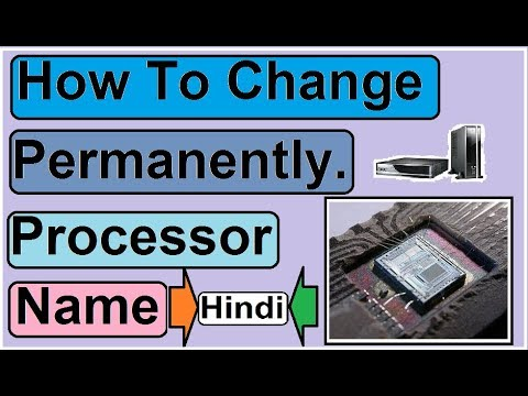 How To Change Rename Your System Processor Name and Edit Your System CPU Name in HIndi.