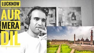 ReactionCheck - Lucknow in Time-Lapse | UP Tourism