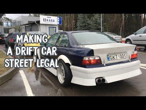 Making a drift car street legal