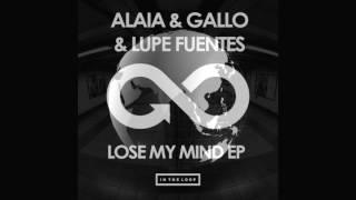 ITLR060 Lupe Fuentes, Alaia & Gallo - Lose My Mind(Original Mix)