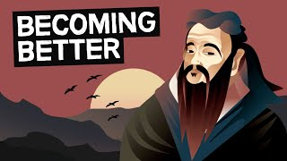 Confucius | The Art of Becoming Better (Self-Cultivation)